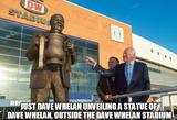 Dave whelan statue funny memes