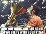 Beer with your pizza memes