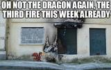 Dragon fire funny memes