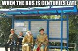 The bus is late memes