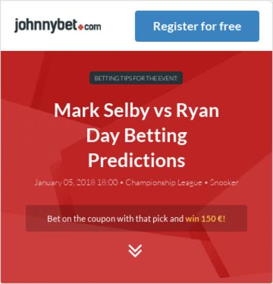 Mark Selby vs Ryan Day Betting Predictions, Tips, Odds, Previews