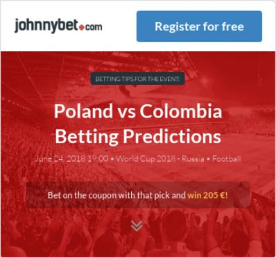 Poland vs Colombia Betting Predictions, Tips, Odds, Previews - 2018